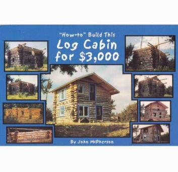 "Buch ""How-to Build This Log Cabin for $3000"""
